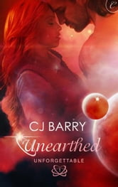 Unearthed ebook by C.J. Barry