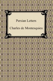 Persian Letters ebook by Charles de Montesquieu