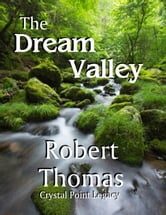 The Dream Valley ebook by Robert Thomas