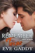 Remember Texas ebook by Eve Gaddy