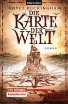 Die Karte der Welt ebook by Royce Buckingham,Michael Pfingstl