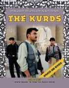 The Kurds ebook by LeeAnne Gelletly