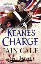 Keane's Charge ebook by Iain Gale