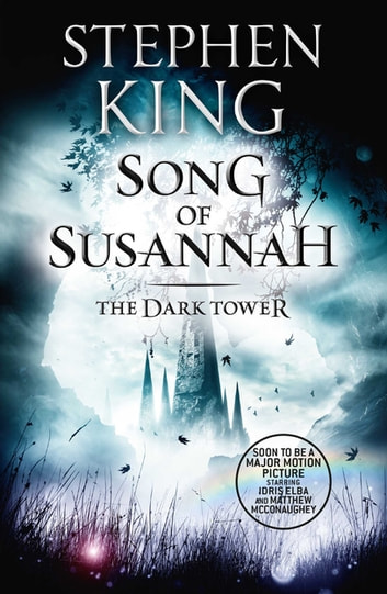 The Dark Tower VI: Song of Susannah - (Volume 6) ebook by Stephen King