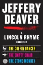 A Lincoln Rhyme eBook Boxed Set ebook by Jeffery Deaver