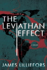 The Leviathan Effect ebook by James Lilliefors