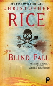 Blind Fall - A Novel ebook by Christopher Rice