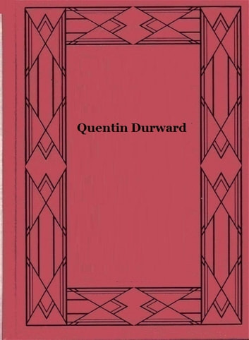 Quentin Durward ebook by Walter Scott