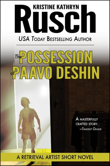 The Possession of Paavo Deshin: A Retrieval Artist Short Novel ekitaplar by Kristine Kathryn Rusch