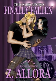 Finally Fallen - The Dark Angels, #3 ebook by Z. Allora