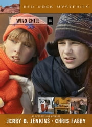 Wind Chill ebook by Jerry B. Jenkins,Chris Fabry