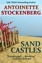 Sand Castles ebook by Antoinette Stockenberg