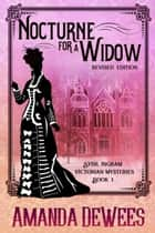 Nocturne for a Widow ebook by Amanda DeWees