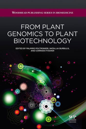 From Plant Genomics to Plant Biotechnology ebook by