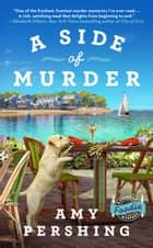 A Side of Murder ebook by Amy Pershing