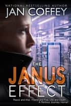 The Janus Effect ebook by Jan Coffey