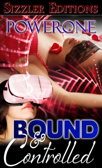 Bound and Controlled ebook by Powerone
