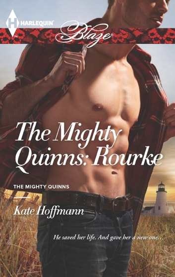 The Mighty Quinns: Rourke ebook by Kate Hoffmann