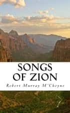 Songs of Zion ebook by