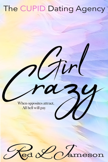 Girl Crazy ebook by Red L. Jameson