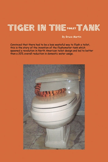 Tiger in the (Toilet) Tank ebook by Bruce Martin