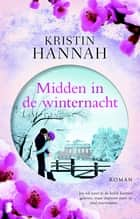 Midden in de winternacht ebook by Kristin Hannah