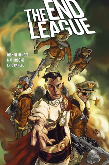 The End League Library Edition ebook by Rick Remender