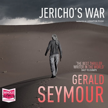 Jericho's War audiobook by Gerald Seymour