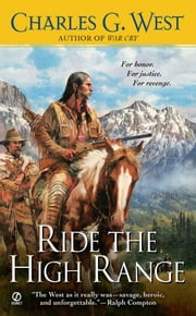Ride the High Range ebook by Charles G. West