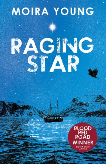 Raging Star ebook by Moira Young