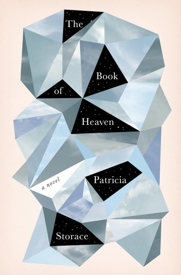 The Book of Heaven - A Novel ebook by Patricia Storace