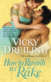 How to Ravish a Rake ebook by Vicky Dreiling