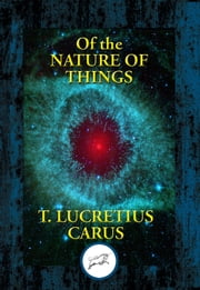 The Nature of Things ebook by Titus Lucretius Carus