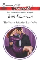 The Sins of Sebastian Rey-Defoe ebook by