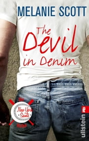 The Devil in Denim - Roman ebook by Melanie Scott, Uta Hege