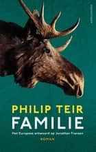 Familie ebook by Philip Teir, Sophie Kuiper