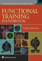 Functional Training Handbook ebook by Craig Liebenson