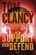 Support and defend ebook by Tom Clancy
