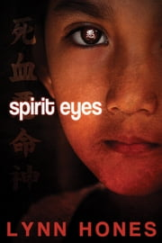 Spirit Eyes ebook by Lynn Hones
