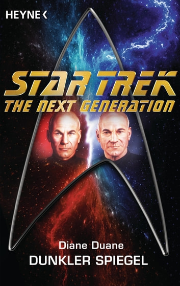 Star Trek - The Next Generation: Dunkler Spiegel - Roman ebook by Diane Duane