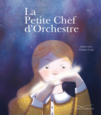 La petite chef d'orchestre ebook by Didier Levy