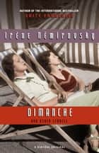 Dimanche and Other Stories ebook by Irene Nemirovsky