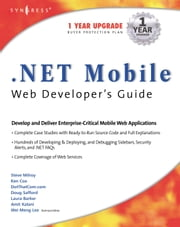 .NET Mobile Web Developers Guide ebook by Syngress