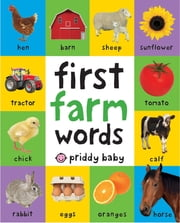 First Farm Words ebook by Roger Priddy