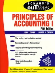Schaum's Outline of Principles of Accounting I ebook by Lerner, Joel