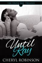 Until Ray ebook by