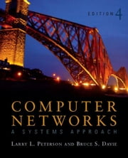 Computer Networks: A Systems Approach ebook by Peterson, Larry L.