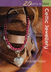 Celtic Jewellery ebook by Amanda Walker