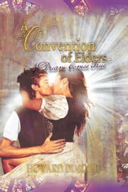 A Convention of Elders ebook by Howard Dimond