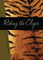 RIDING THE TIGER ebook by Patrick Harris